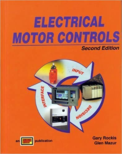 Electrical Motor Controls: Gary Rockis, Glen Mazur: 9780826916754 ...