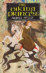 The Viking Princess by Michael Mullen (1990-12-07)