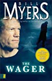 The Wager, Bill Myers, 0310248736