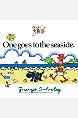 One goes to the seaside (Volume 1) Paperback