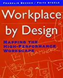 Workplace by Design: Mapping the High-PerformanceWorkscape