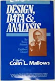Design Data and Analysis by Some Freinds of Cuthbe Rt Danial, Mallows, 047183937X