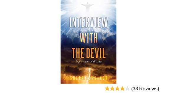 Amazon interview with the devil my conversation with lucifer amazon interview with the devil my conversation with lucifer ebook sherry shriner kindle store fandeluxe Choice Image