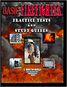 Basic Firefighter Practice Tests and Study Guides