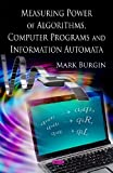 Measuring Power of Algorithms, Programs and Automata, Mark Burgin, 1606923811