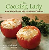 img - for Cooking Lady, The: Real Food from My Southern Kitchen book / textbook / text book