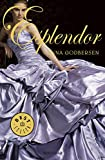 Esplendor / Splendor (Luxe Book) (Spanish Edition)