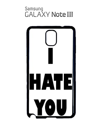 I Hate You Tumblr Instagram Facebook Fashion Quote Mobile Phone Case  Samsung Galaxy S4 Mini White