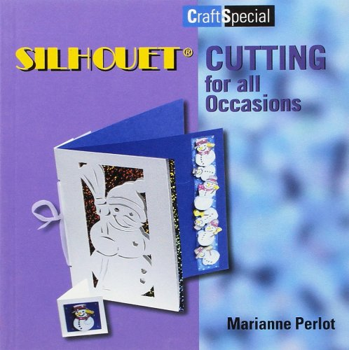 Silhouet Cutting for All Occasions