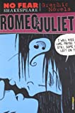 Romeo and Juliet (No Fear Shakespeare Graphic Novels) (No Fear Shakespeare Illustrated) by SparkNotes Editors published by SparkNotes (2008)