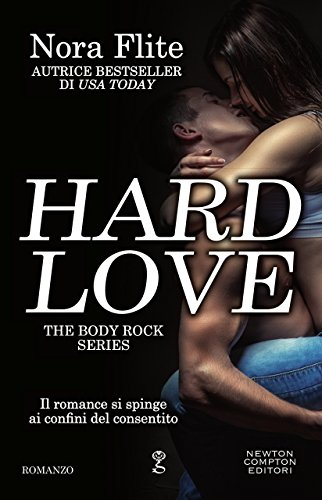 Hard Love (The Body Rock Series Vol. 1) (Italian Edition) - Hard Italian