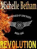 Revolution (The Lone Riders MC Series Book 1)