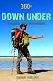 360° Down Under: Tagebuch eines Rumtreibers