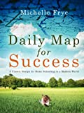 Daily Map for Success, Michelle Fryc, 141411768X