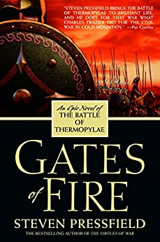 gates of fire by steven pressfield 2 essay View this essay on leadership - gates of fire by steven gates of fire written by steven pressfield is a famous historical novel published in 1998 it tells the.