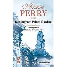 Buckingham Palace Gardens - N° 24: Les enquêtes de Thomas Pitt