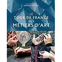 Tour de France des métiers d'art (Le)