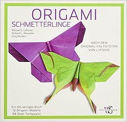 Origami Schmetterlinge Michael G Lafosse 9788863121995
