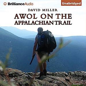 AWOL on the Appalachian Trail Hörbuch