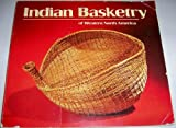 Indian Basketry of Western North America, from the Collection of the Bowers Museum, Santa Ana, California, Charles E. Rozaire, 091258839X