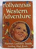 Pollyanna's Western Adventure