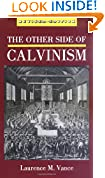 #6: The Other Side of Calvinism