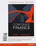 Corporate Finance, Student Value Edition Plus NEW MyFinanceLab with Pearson EText -- Access Card Package, Berk, Jonathan and DeMarzo, Peter, 0133424146