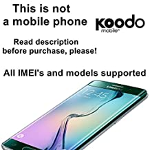 Koodo Canada Factory Unlock Service for Samsung Mobile Phones - All IMEI`s Supported - Feel the Freedom - Lifetime Guarantee