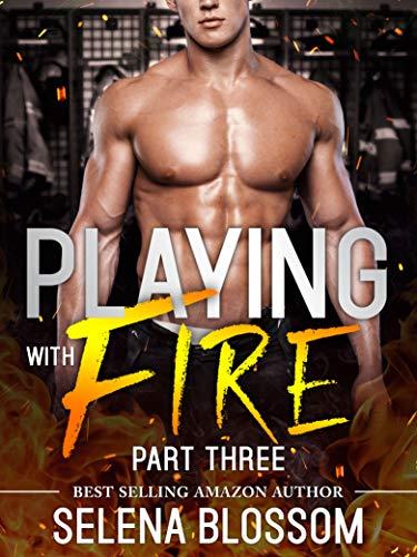 Playing With Fire 3 Alpha Fireman Romance Lake Ramiro Lovers