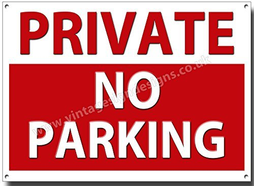 PRIVATE NO PARKING quality metal sign (8 inches x 12 inches) Vintage Sign Designs