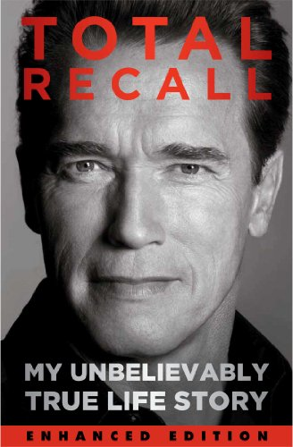 Total Recall Enhanced Edition My Unbelievably True Life Story