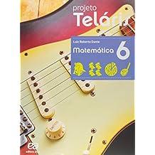 Matemática. 6º Ano - Coleção Projeto Teláris