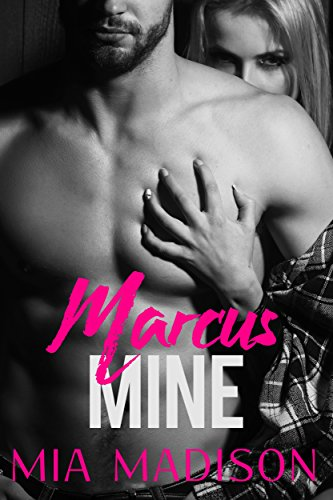 Marcus Mine (A Steamy Older Man Younger Woman -