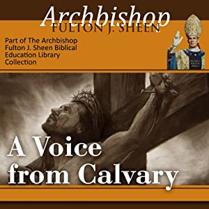 A Voice from Calvary Speech