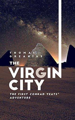 The Virgin City: The First Conrad Yeats Adventure (Free Alchemy Books)
