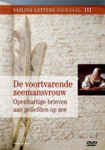De voortvarende zeemansvrouw: openhartige brieven aan geliefden op zee Mieke Van der Wal