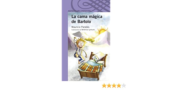 Amazon.com: La cama mágica de Bartolo (Spanish Edition) eBook: Mauricio Paredes: Kindle Store