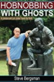 img - for Hobnobbing With Ghosts:: A Literature and Lyric Junkie Travels The World book / textbook / text book