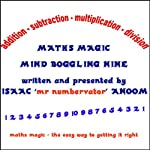 Maths Magic: Mind Boggling Nine | Isaac Anoom