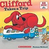Clifford Takes a Trip (Clifford: Be Big!)