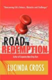 The Road To Redemption by Lucinda Cross (2012-03-19)