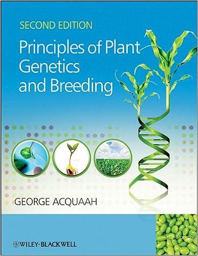 Principles Of Plant Genetics And Breeding por George Acquaah