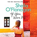If You Were Me Audiobook by Sheila O'Flanagan Narrated by Aoife McMahon