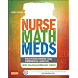 The Nurse, The Math, The Meds: Drug Calculations Using Dimensional Analysis, 3e