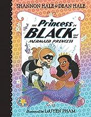 The Princess in Black and the Mermaid Princess