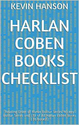 Harlan Coben Books Checklist: Reading Order of Myron Bolitar Series, Mickey Bolitar Series and List of All Harlan Coben Books (30 books!)