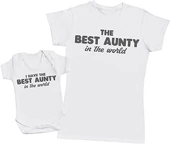 I Have The Best Aunty In The World - regalo para tía y bebés en un body para bebés y una camiseta de tía a juego