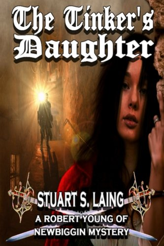 The Tinker's Daughter (A Robert Young of Newbiggin Mystery) (Volume 8) pdf epub