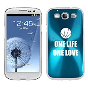 Light Blue Samsung Galaxy S III S3 Aluminum Plated Hard Back Case Cover K925 One Life One Love Basketball