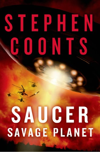 - Saucer: Savage Planet: A Novel